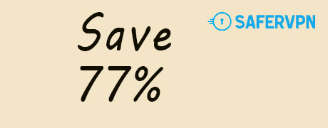 Get 77% Discount with Safer VPN